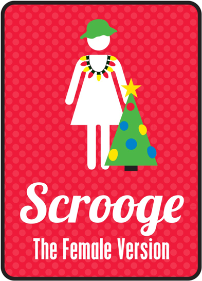 Scrooge – The Female Version