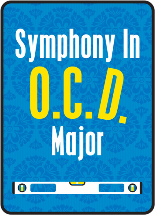 Symphony in O.C.D. Major